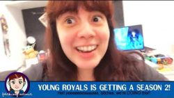 EXTRAS FROM FREAKING NARNIA 014: YOUNG ROYALS IS GETTING A SEASON 2!